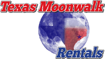 Texas Moonwalk Rentals